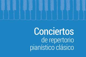 Conciertos de repertorio pianístico clásico